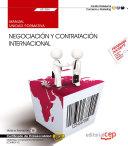 Manual. Negociación y contratación internacional (UF1784). Certificados de profesionalidad. Marketing y compraventa internacional (COMM0110) Pdf/ePub eBook