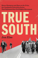 """True South: Henry Hampton and """"Eyes on the Prize,"""" the Landmark ..."""