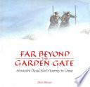 Far Beyond The Garden Gate