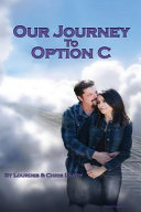 Our Journey To Option C Book PDF