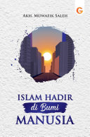 Islam Hadir di Bumi Manusia