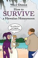 How to Survive a Hawaiian Honeymoon