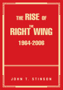 The Rise of the Right Wing 1964 2006