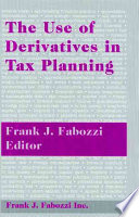 The Use of Derivatives in Tax Planning Book