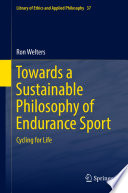 Towards a Sustainable Philosophy of Endurance Sport