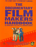 The Documentary Film Makers Handbook