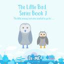 The Little Bird Series Book 3