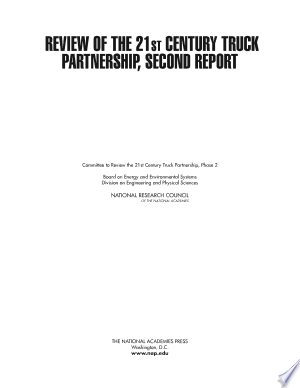 Download Review of the 21st Century Truck Partnership, Second Report Free Books - eBookss.Pro