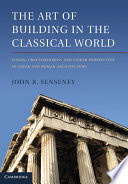 The Art of Building in the Classical World