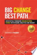 Big Change, Best Path