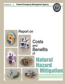 Report on Costs and Benefits of Natural Hazard Mitigation