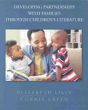 Developing Partnerships with Families Through Children's Literature