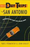 Day Trips from San Antonio