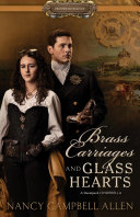 Brass Carriages and Glass Hearts