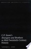 C.P. Snow's Strangers and Brothers as Mid-twentieth-century History