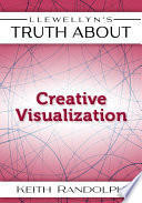 Llewellyn's Truth About Creative Visualization