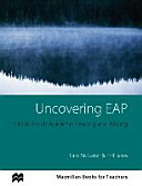 Uncovering EAP   teaching academic writing and reading