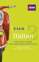 Talk Italian 2 Enhanced eBook  with audio    Learn Italian with BBC Active