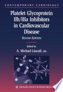 Platelet Glycoprotein IIb IIIa Inhibitors in Cardiovascular Disease