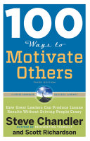100 Ways to Motivate Others  Third Edition