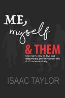 Me  Myself   Them