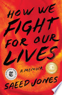 How We Fight for Our Lives Saeed Jones Cover