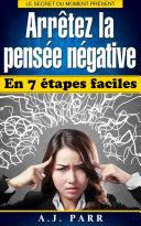 Pdf Arrêtez la pensée négative en 7 étapes faciles Telecharger