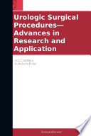 Urologic Surgical Procedures Advances In Research And Application 2012 Edition Book PDF