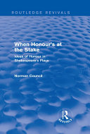 When Honour s at the Stake  Routledge Revivals