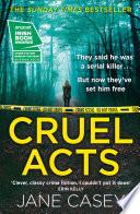Cruel Acts  Maeve Kerrigan  Book 8