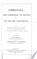 A Commentary Critical Experimental And Practical On The Old And New Testaments Acts Romans