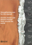 Strengthening Care for the Injured
