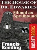 The House of Dr. Edwardes