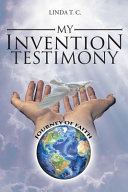 My Invention Testimony