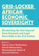 Grid locked African Economic Sovereignty