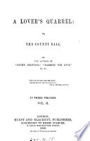 A lover s quarrel  or  The county ball  by the author of  Cousin Geoffrey