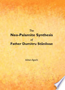 The Neo Palamite Synthesis Of Father Dumitru St Niloae