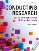 """""""Conducting Research: Social and Behavioral Science Methods"""" by Lawrence T Orcher"""