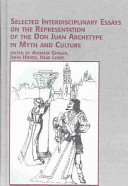 Pdf Selected Interdisciplinary Essays on the Representation of the Don Juan Archetype in Myth and Culture