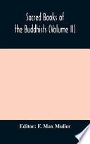 Sacred Books of the Buddhists (Volume II)