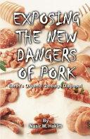 Exposing the New Dangers of Pork