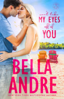 Can't Take My Eyes Off Of You: New York Sullivans Spinoff (Summer Lake) Book