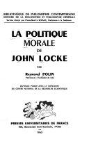 La Politique morale de John Locke. (1. ed.)
