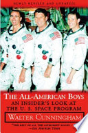 All American Boys  An Insider s Look at the U S  Space Program  New Ed   Book