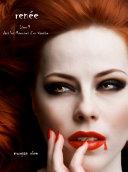 Pdf Reneé (Livre 9 dans les Mémoires d'un vampire) Telecharger