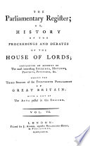 The Parliamentary Register Or History Of The Proceedings And Debates Of The House Of Commons