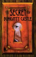 The Secret of Bunratty Castle