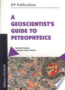A Geoscientist's Guide to Petrophysics