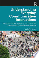 Understanding Everyday Communicative Interactions