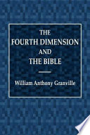 The Fourth Dimension and the Bible